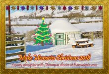 Christmas 2018 Glamping Special Package FULLY BOOKED