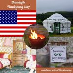American Thanksgiving 2017 Glamping in Rural Shropshire