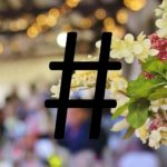 "Should you say ""I do"" to the Wedding Hashtag?"